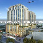Chung cư Hilton Hải Phòng – BRG Group – Bảng giá giai đoạn 1 mới